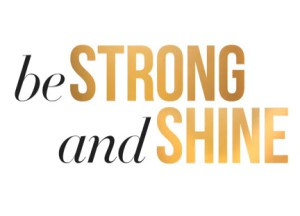be-strong-and-shine