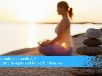 Why should you meditate?