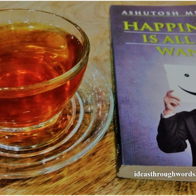 Book Review: Happiness Is All We Want by Ashutosh Mishra
